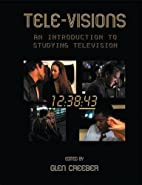 Tele-visions by Glen Creeber