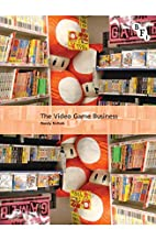The Video Game Business (International…