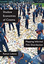 Shadow Economies of Cinema: Mapping Informal…
