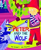 Peter and the Wolf by Pie Corbett