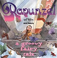 Rapunzel - A Groovy Fairy Tale retold  cover