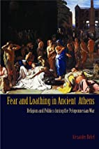 Fear and Loathing in Ancient Athens:…