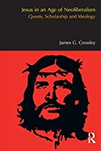 Jesus in an Age of Neoliberalism: Quests,…