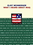 Eliot Weinberger: What I Heard About Iraq