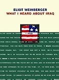 Eliot Weinberger: What I Heard About Iraq