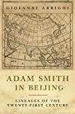 Arrighi, Giovanni: Adam Smith in Beijing: Lineages of the Twenty-First Century