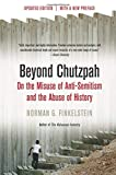 Norman Finkelstein: Beyond Chutzpah: On the Misuse of Anti-semitism and the Abuse of History