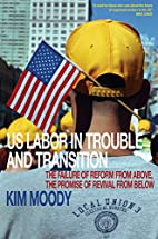 US Labor in Trouble and Transition: the…