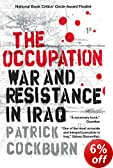 The Occupation: War and Resistance in Iraq