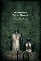 From Marxism to Post-Marxism? by Göran…
