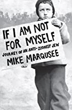 If I Am Not For Myself: Journey of an…