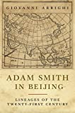Arrighi, Giovanni: Adam Smith in Beijing: Lineages of the 21st Century