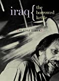 Zizek, Slavoj: Iraq: The Borrowed Kettle