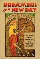 Dreamers of a New Day: Women Who Invented…