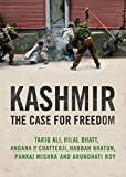 Roy, Arundhati: Kashmir: The Case for Freedom