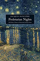 Proletarian Nights: The Workers' Dream…