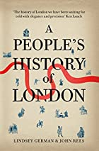 A People's History of London by John…