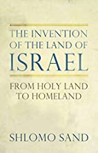 The Invention of the Land of Israel: From…