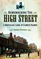 Remembering the High Street: A Nostalgic…