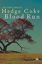 Blood Run (Earthworks) by Allison Adelle…