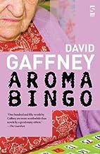 Aromabingo (Salt Modern Fiction) by David…