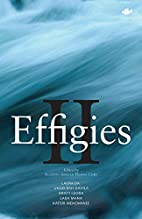 Effigies II: An Anthology of New Indigenous…