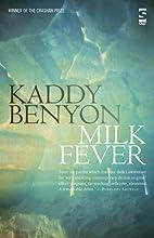 Milk Fever by Kaddy Benyon