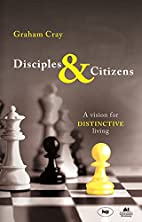 Disciples and Citizens: A Vision for…