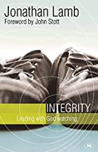 Integrity: Leading with God Watching by…