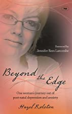 Beyond the Edge: One Woman's Journey Out of…