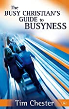 The Busy Christian's Guide to Busyness…
