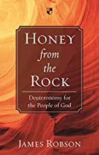 Honey from the Rock: Deuteronomy for the…
