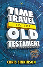 Time Travel to the Old Testament by Chris…