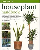 The Complete Houseplant Book: The Essential&hellip;