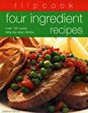 Farrow, J: Four Ingredient Recipes