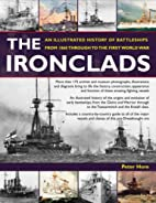 Ironclads: An Illustrated History of…
