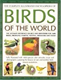 Alderton, David: The Complete Illustrated Encyclopedia of Birds of the World