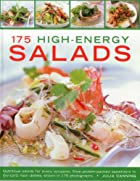 175 High-Enery Salads: Nutritious salads for…