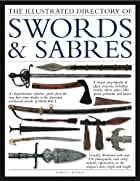 The Illustrated Directory Swords & Sabres: A…