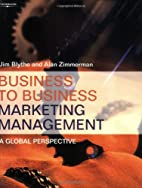 Business to Business Marketing Management: A…