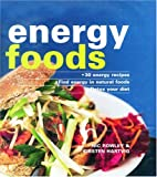 Energy Foods by Nic Rowley