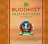 Lowenstein, Tom: Buddhist Inspirations: Essential Philosophy, Truth, And Enlightenment