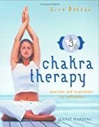 Chakra Therapy: Exercises and Inspirations…