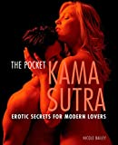 Bailey, Nicole: The Pocket Kama Sutra: Erotic Secrets for Modern Lovers