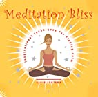 Meditation Bliss by David Fontana