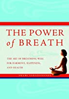 The Power of Breath: The Art of Breathing…