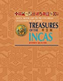 Jeffrey Quilter: Treasures of The Incas: The Glories of Inca and Pre-Columbian South America