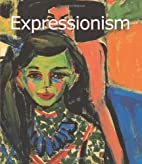 Expressionism (Art of Century) by Ashley…
