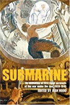 Submarine: An Anthology of First-Hand…