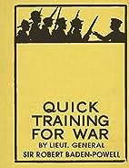 Quick Training for War by Lt. Robert…